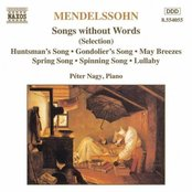 MENDELSSOHN: Songs without Words (Selection)