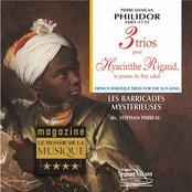 Philidor : 3 Trios pour Hyacinthe Rigaud, le peintre du Roy Soleil