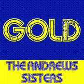 Gold:The Andrews Sisters
