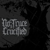 No Truce / Crucified Split