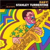 Easy - Stanley Turrentine Plays the Pop Hits