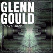 Glenn Gould … plays Bach (1952-1955)