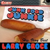 Larry Groce - His Very Best