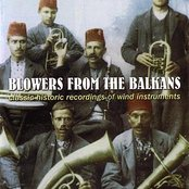 Blowers From the Balkans - Classic Historic Recordings of Wind Instruments