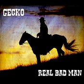 Real Bad Man - Single
