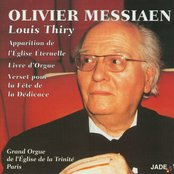 Olivier Messiaen - Apparition of the Eternal Church, Organ Book, Verse for the Festival of the Dedication