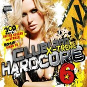 Clubland X-Treme Hardcore 6