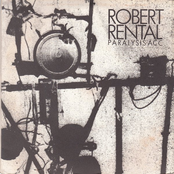 album Paralysis 7'' by Robert Rental