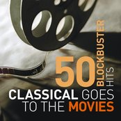 Classical Goes To The Movies: 50 Blockbuster Hits