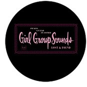 One Kiss Can Lead to Another: Girl Group Sounds Lost & Found (disc 1)