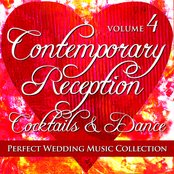 Perfect Wedding Music Collection: Contemporary Reception - Cocktails and Dance, Volume 4