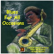 Blues For All Occasions