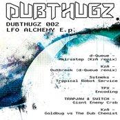 DUBTHUGZ_002 - LFO Alchemy E.p
