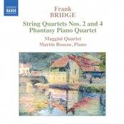 BRIDGE: Phantasy / String Quartets Nos. 2 and 4