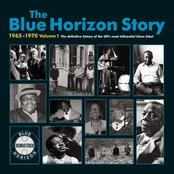 The Blue Horizon Story 1965 - 1970 Vol.1
