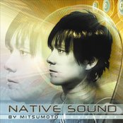 Native Sound - by Mitsumoto