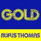 Gold: Rufus Thomas