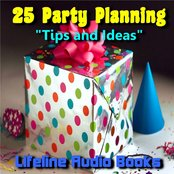 25 Party Planning Tips and Ideas