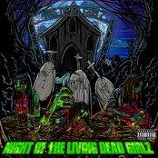 Night Of The Living Dead Girlz