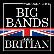 Big Bands From Britain