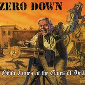 Zero Down-  Good  Times At The Gates Of Hell