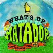 What's Up Matador (disc 1)