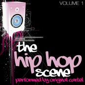 The Hip Hop Scene Volume 1