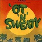 'Ot 'N'sweaty