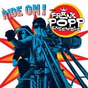 Ride on with the Frank Popp Ensemble