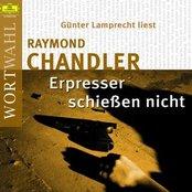 Raymond Chandler: Erpresser schießen nicht (WortWahl)