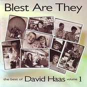Blest Are They-Best of David Haas Vol. 1
