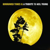 Borrowed Tunes II: A Tribute To Neil Young