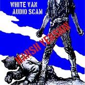 White Van Audio Scam (Harsh Version)