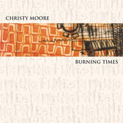 album Burning Times by Christy Moore