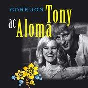 Goreuon Tony & Aloma / Best Of Tony & Aloma