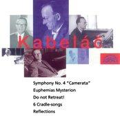 "Symphony no.4 ""Camerata"", Euphemias mysterion, Reflections, Do Not Retreat, Six Cradle Songs"