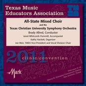 Texas Music Educators Association 2011 Clinic and Convention - All-State Mixed Choir / Texas Christian University Symphony Orchestra