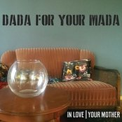 Dada for Your Mada