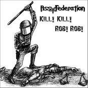 Kill! Kill! Rob! Rob!