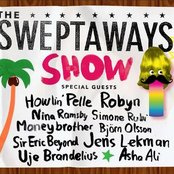 The Sweptaways Show