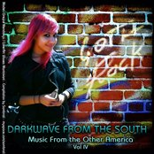 Darkwave From the South: Music From the Other America, Volume IV