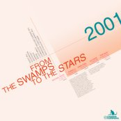 From The Swamps To The Stars