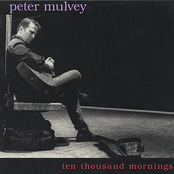 album Ten Thousand Mornings by Peter Mulvey