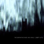 The Definitive Nine Inch Nails: Deep Cuts