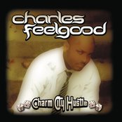 Charm City Hustle (Continuous DJ Mix By Charles Feelgood)
