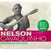 Nelson Cavaquinho 100 Anos - Degraus da Vida