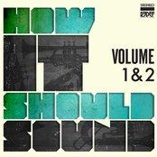 How It Should Sound - Volume 1 & 2
