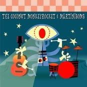 The Coconut Monkeyrocket & Martinibomb Split!