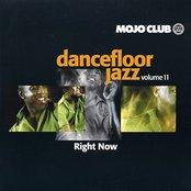 Dancefloor Jazz, Volume 11: Right Now
