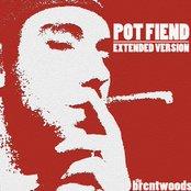 Pot Fiend (Extended Version) - Single